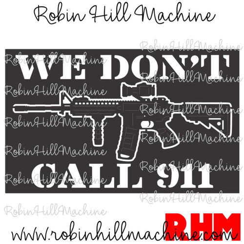 Don't Call 911 M4 Carbine DXF